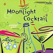 Moonlight Cocktail by Various Artists
