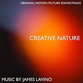 Creative Nature by James Lavino
