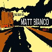 The Best Of Part 2 de Matt Bianco