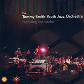 Exploration (Featuring Joe Locke) by Tommy Smith