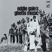 Eddie Gale's Ghetto Music by Eddie Gale