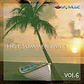 Hot Summer Party, Vol. 6 by Various Artists