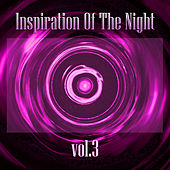 Inspiration of the Night, Vol. 03 von Various Artists