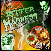 Reefer Madness by Real One