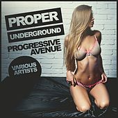Proper Underground: Progressive Avenue - EP by Various Artists