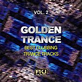 Golden Trance, Vol. 2 (Best Clubbing Trance Tracks) by Various Artists