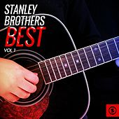 Stanley Brothers Best, Vol. 1 von The Stanley Brothers