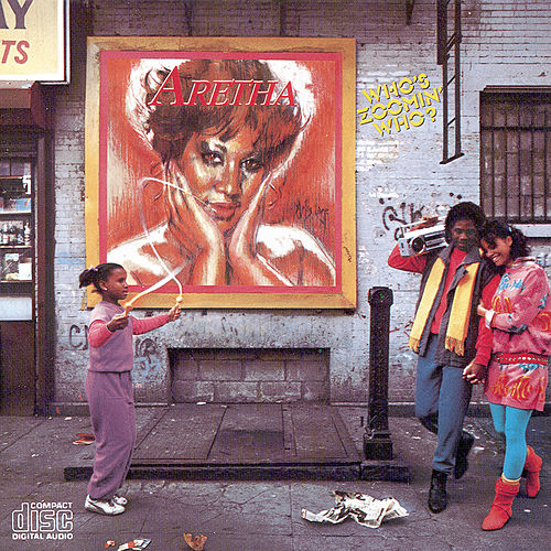 Who's Zoomin' Who? by Aretha Franklin