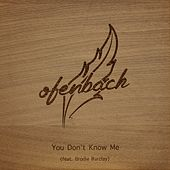 You Don't Know Me by Ofenbach