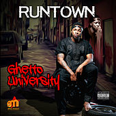 Ghetto University de Runtown