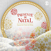 Presente de Natal - O Especial de Natal da Globo by Various Artists