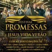 Festival Promessas e Jesus Vida Verão (Ao Vivo) de Various Artists