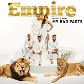 Empire: Music From 'My Bad Parts' by Empire Cast