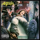 Spreading The Disease de Anthrax