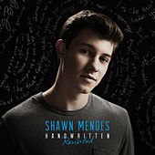 Handwritten (Revisited) by Shawn Mendes