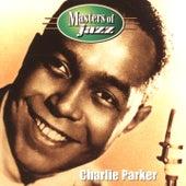 Masters of Jazz: Charlie Parker de Charlie Parker