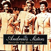 Diva's of the 20th Century de The Andrews Sisters