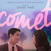 Comet (Original Motion Picture Soundtrack) by Daniel Hart