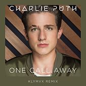 One Call Away (KLYMVX Remix) by Charlie Puth