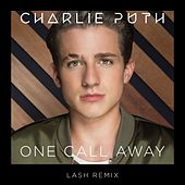 One Call Away (Lash Remix) de Charlie Puth