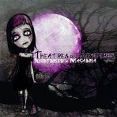 Nightbreed of Macabria by Theatres Des Vampires