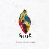 Geiser: Lo Mejor del Rock Emergente - Vol. 1 Argentina by Various Artists