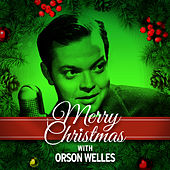 Merry Christmas with Orson Welles by Orson Welles