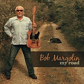 My Road de Bob Margolin