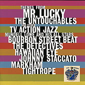 Themes from Mr. Lucky and other TV Action Jazz by Mundell Lowe