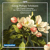 Telemann: The Grand Concertos for Mixed Instruments, Vol. 2 by Various Artists