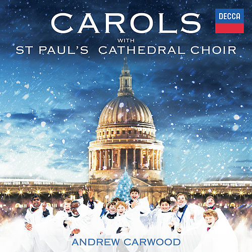 Carols With St. Paul's Cathedral Choir by St. Paul's Cathedral Choir