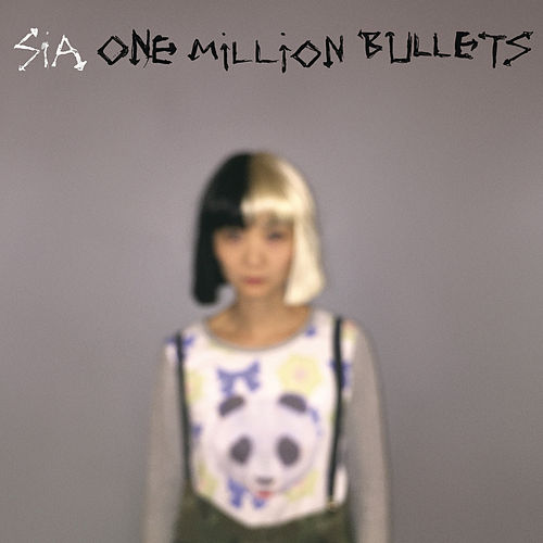 One Million Bullets de Sia