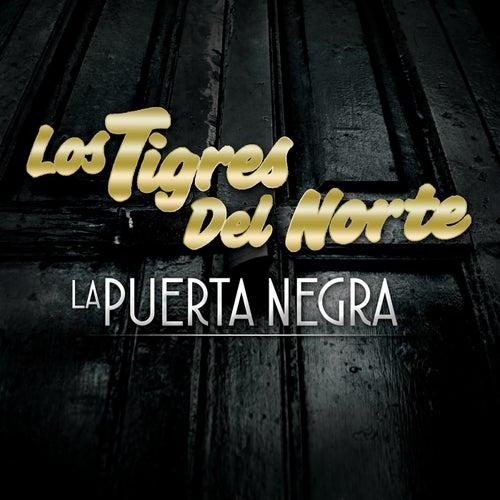 La Puerta Negra by Los Tigres del Norte