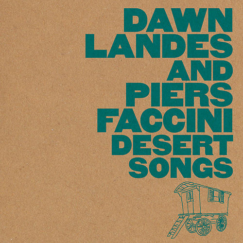 Desert Songs by Piers Faccini