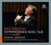 Beethoven: Symphonies Nos. 7 & 8 - Widmann: Con brio von Symphonie-Orchester des Bayerischen Rundfunks