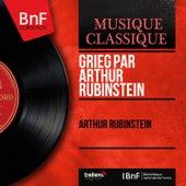 Grieg par Arthur Rubinstein (Mono Version) by Arthur Rubinstein