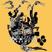 Dromomania by New York Gypsy All Stars