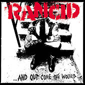 ...And Out Come The Wolves (20th Anniversary Re-Issue) von Rancid