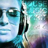 House Music Spirit, Vol. 4 - EP von Various Artists