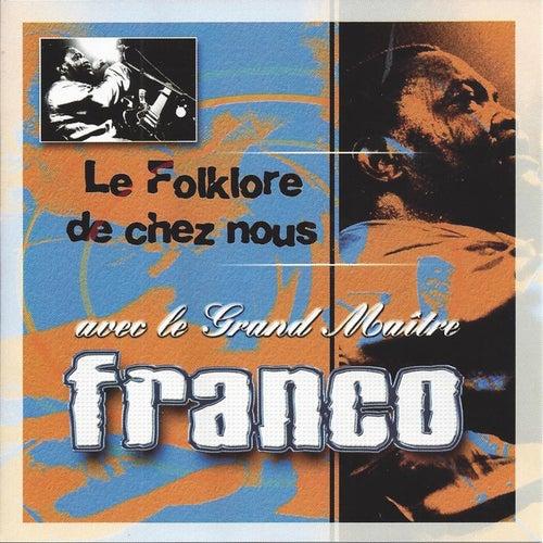 Le Folklore de chez nous by Franco