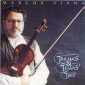 Trilhas e Temas, Vol. 3 de Marcus Viana