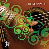 Choro Brasil by Various Artists