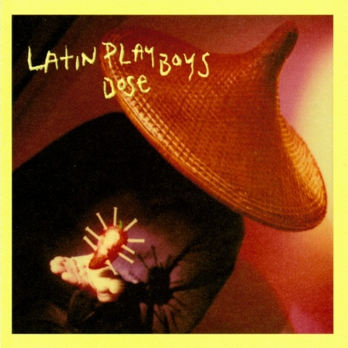 Dose by The Latin Playboys