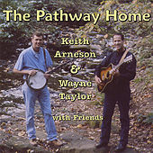 Keith Arneson Wayne Taylor & Friends by Wayne Taylor