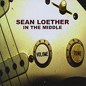 In the Middle by Sean Loether