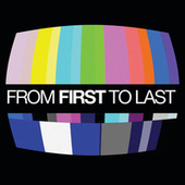 From First To Last by From First To Last
