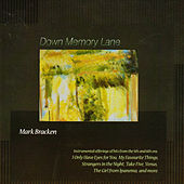 Down Memory Lane by Mark Bracken