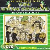25 and Still Live (Live Album) by The Irish Brigade