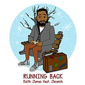 Running Back (feat. Jeremih) by Keith James