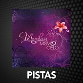 El Mismo Cielo - Pistas by Marcela Gandara